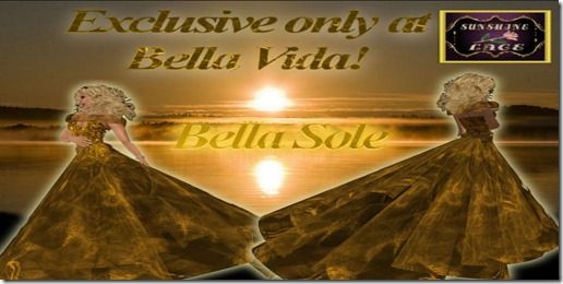 Bella Sole - SOLD EXCLUSIVELY AT BELLA VIDA!
