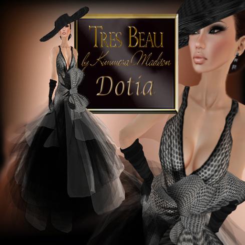 Tres Beau Dotia